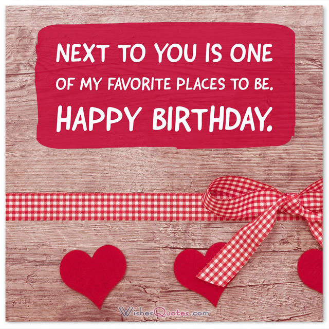 birthday message to a loved one ; Birthday-Love-Message-next-to-you