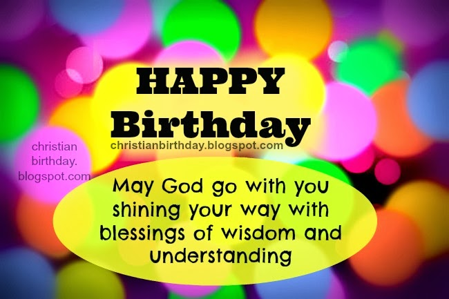 birthday message to a man of god ; christian+free+card+happy+birthday+God+blessings
