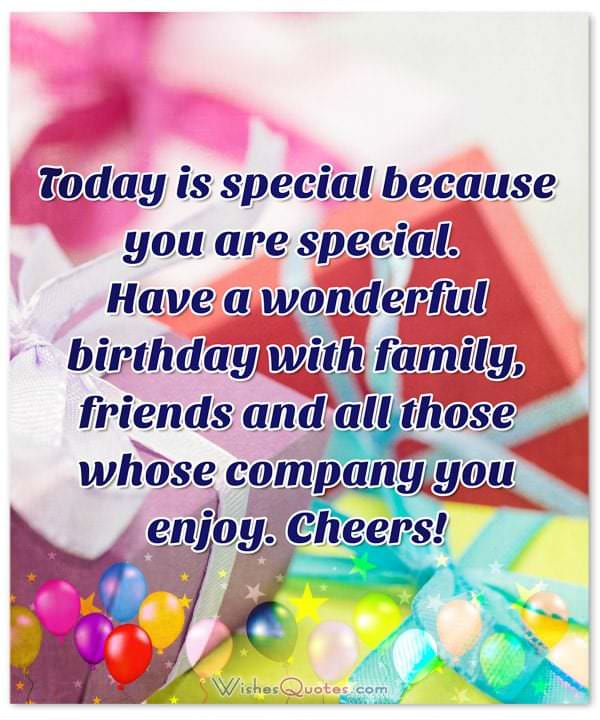 birthday message to a special lady ; Birthday-Wishes-for-Someone-Special-1-600x720