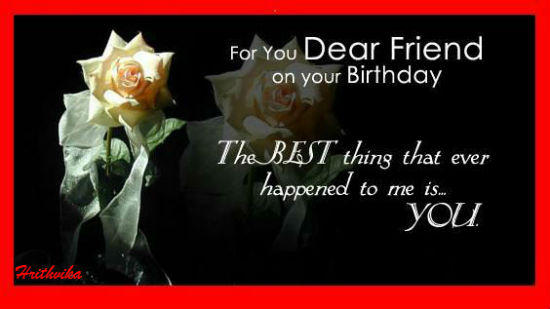birthday message to a very good friend ; 307432