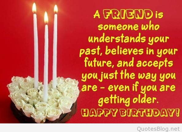 birthday message to a very good friend ; 63cf6357def52193e5be9263b1a1652e