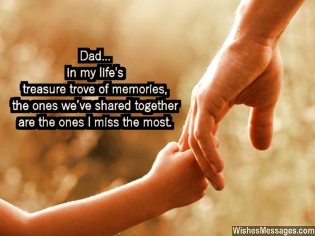 birthday message to my dad ; Missing-you-quote-for-dad-beautiful-memories-on-his-birthday-640x480