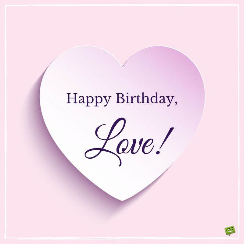birthday message to my wife ; Romantic-birthday-wish-for-my-wife-with-love-heart