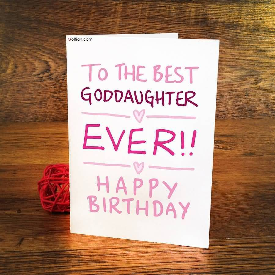 birthday message to ninang ; To-The-Best-Goddaughter-Ever-Happy-Birthday-Greetings