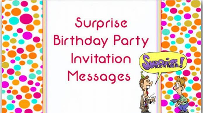 birthday party invitation message ; surprise-birthday-party-invitation-text-message