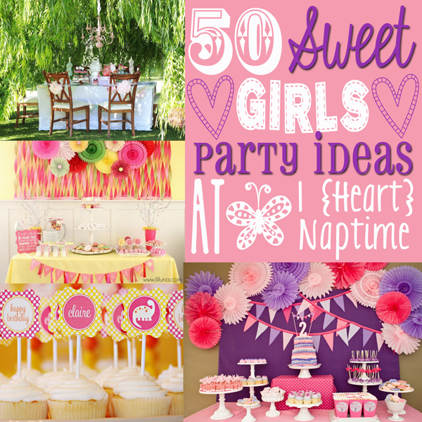 birthday party themes for girls ; 50-Awesome-Girls-Party-Ideas