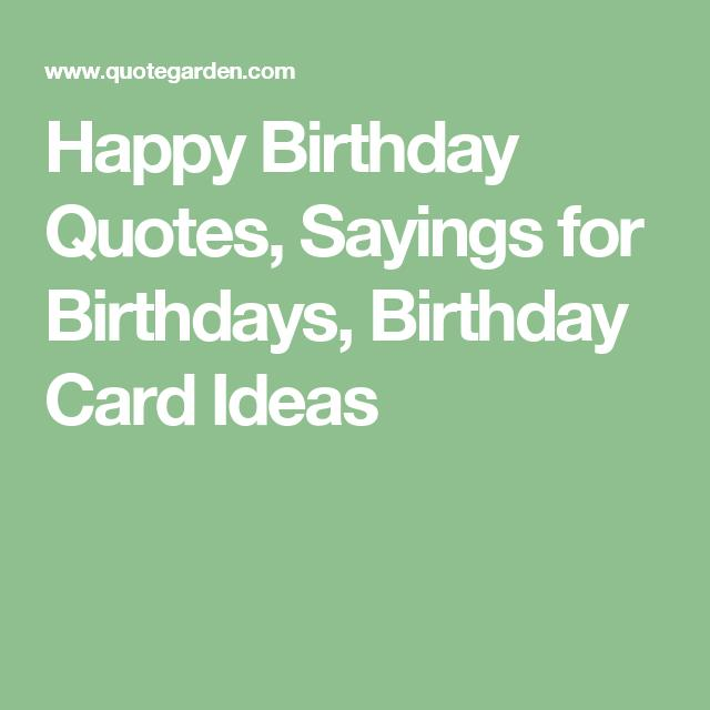 birthday quotes quote garden ; 1fb1f1af42e63366404596324d66cf00