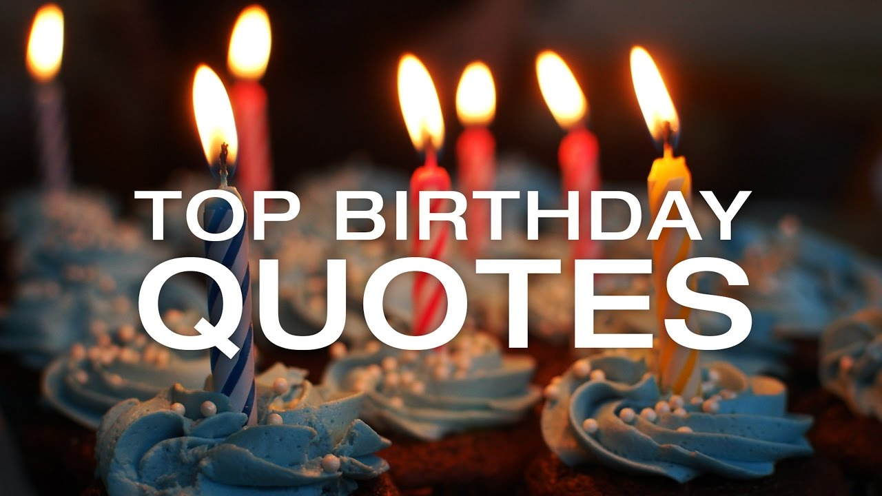 birthday quotes quotes ; maxresdefault