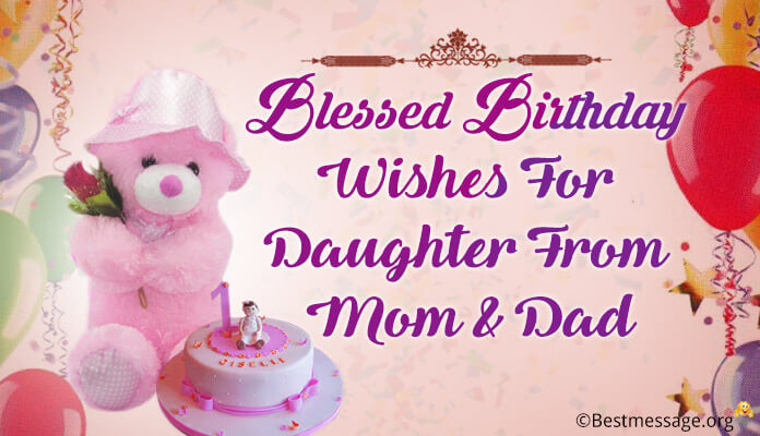birthday wish for a daughter from a mom ; blessed-birthday-wishes-daughter-from-mom-dad