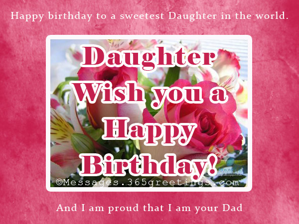 birthday wish for a daughter from a mom ; dad-birthday-messages-for-daughter