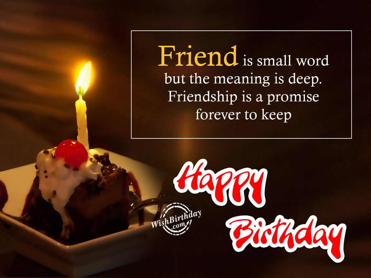 birthday wish meaning ; Friend-is-small-word-but-meaning-is-deep