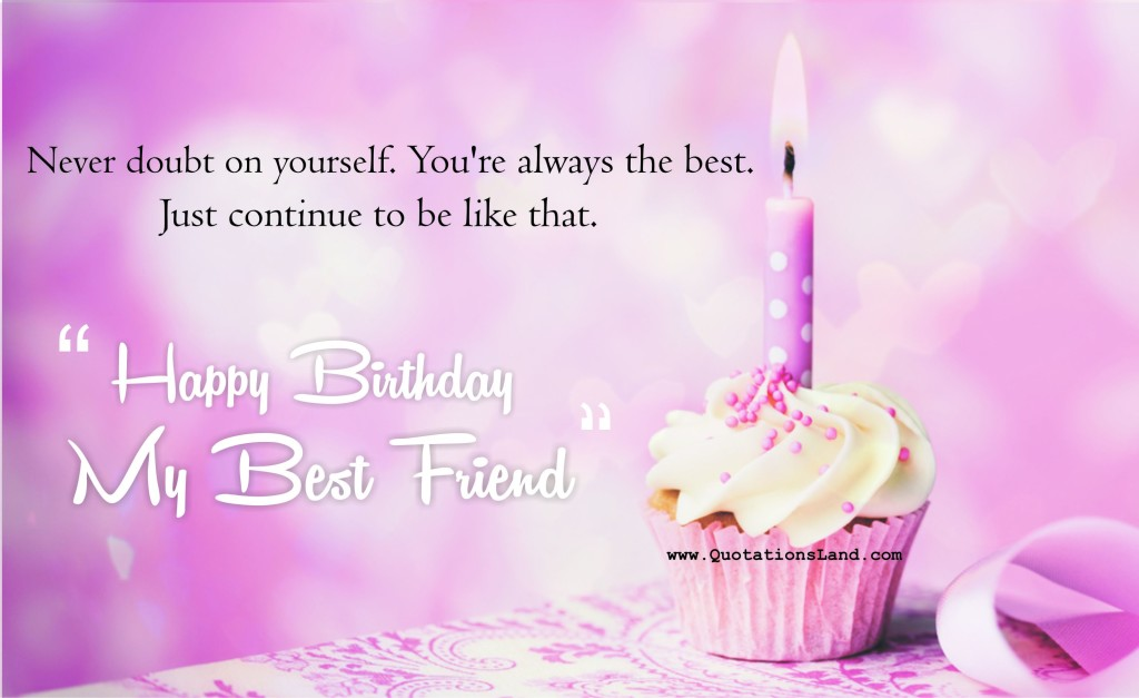 birthday wishes best lines ; happy-birthday-quotes-for-bff-3