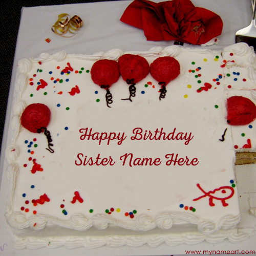 birthday wishes on cake with name and photo ; sister-name-birthday-cake-pictures