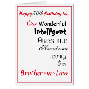 brother in law 50th birthday card ; brother_in_law_birthday_card_50th_male_boys_card-r8c335c207f484bb096b4955255df955f_xvuat_8byvr_307