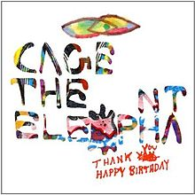 cage the elephant thank you happy birthday ; 220px-Cagetheelephant_thank-you-happy-birthday
