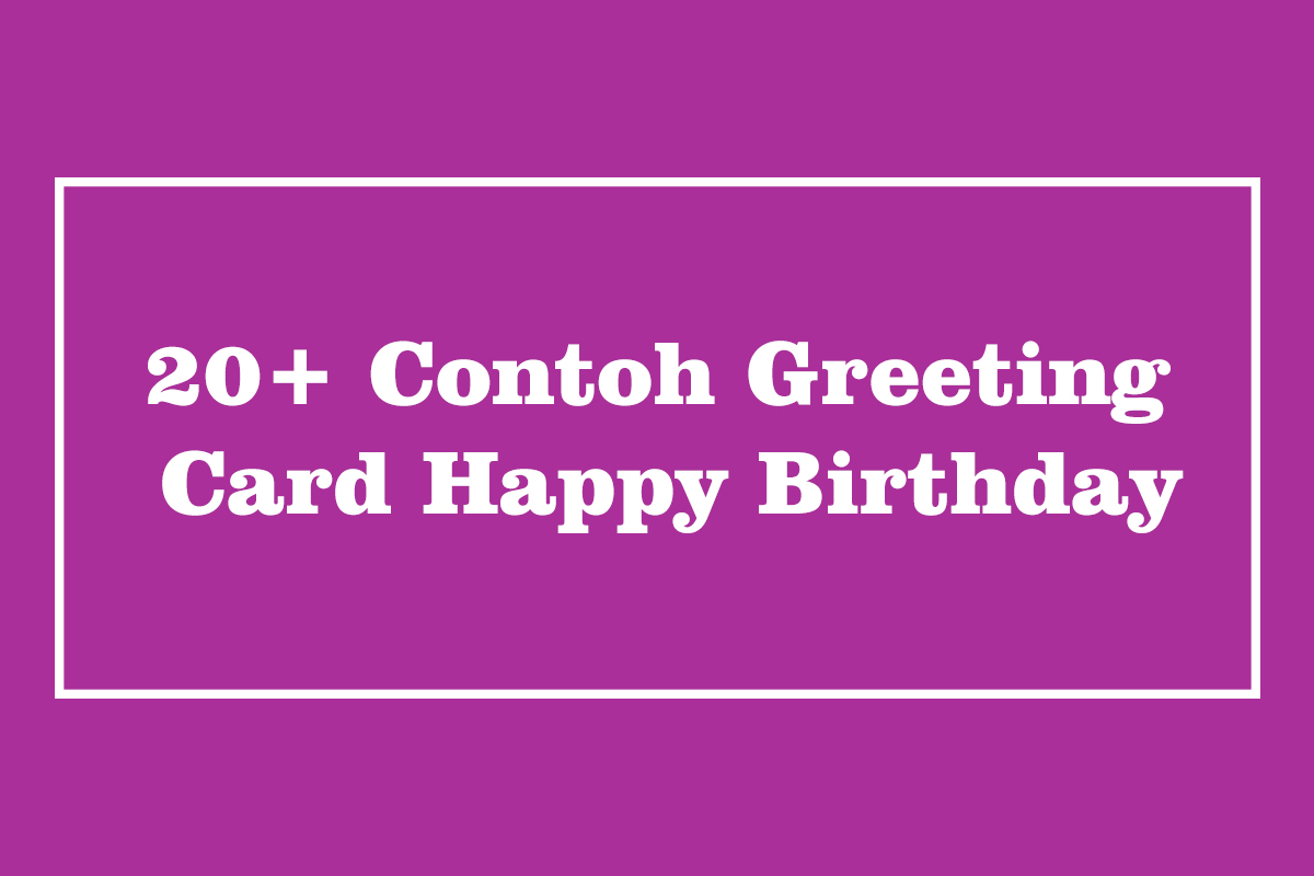 contoh greeting card happy birthday ; Contoh-Greeting-Card-Happy-Birthday