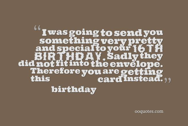 cool birthday quotes ; 2-funny-16th-birthday-quotes