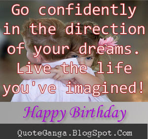 cool birthday quotes ; live+the+life
