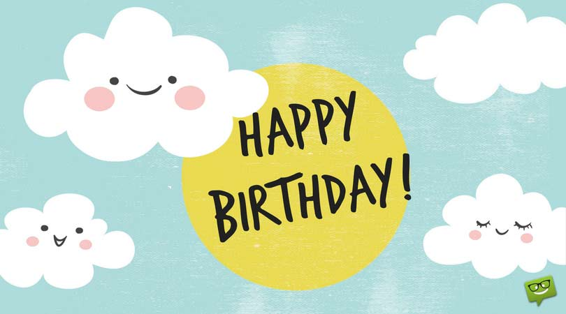 cute birthday pics ; Cute-birthday-message-for-friend-on-card-with-happy-clouds-1