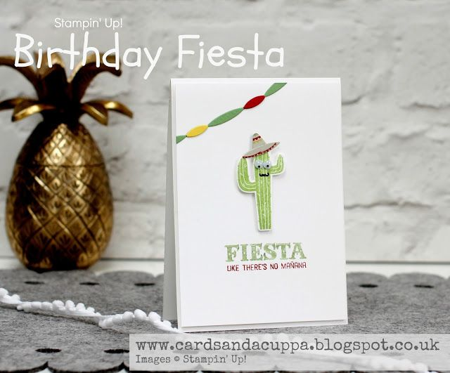 fiesta birthday card ; 44272842fbdc6f847172d7fd8573a66a--stampinup-birthday-cards