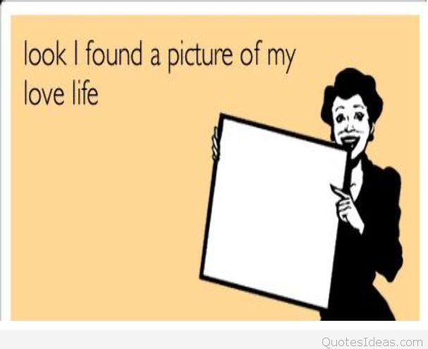 forever alone birthday card ; Love-Foreveralone-Lovelife-Life-Quote-Blank-Funny-Ecard-Ecards-Quote-
