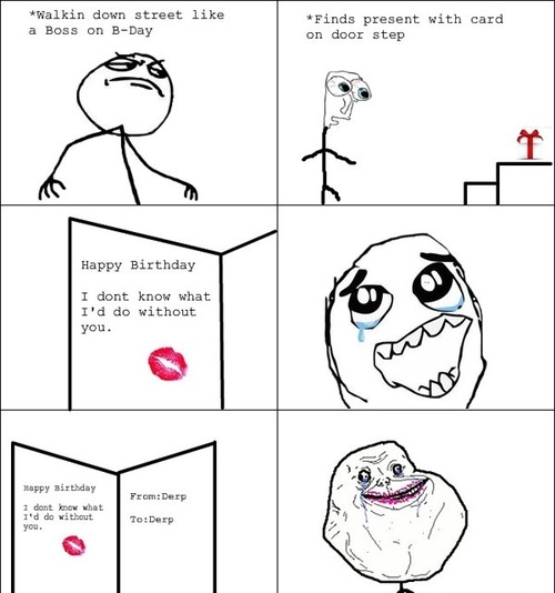forever alone birthday card ; large