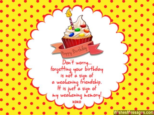 forgotten birthday poem ; Funny-belated-birthday-greeting-card-for-friends-bad-memory-640x480