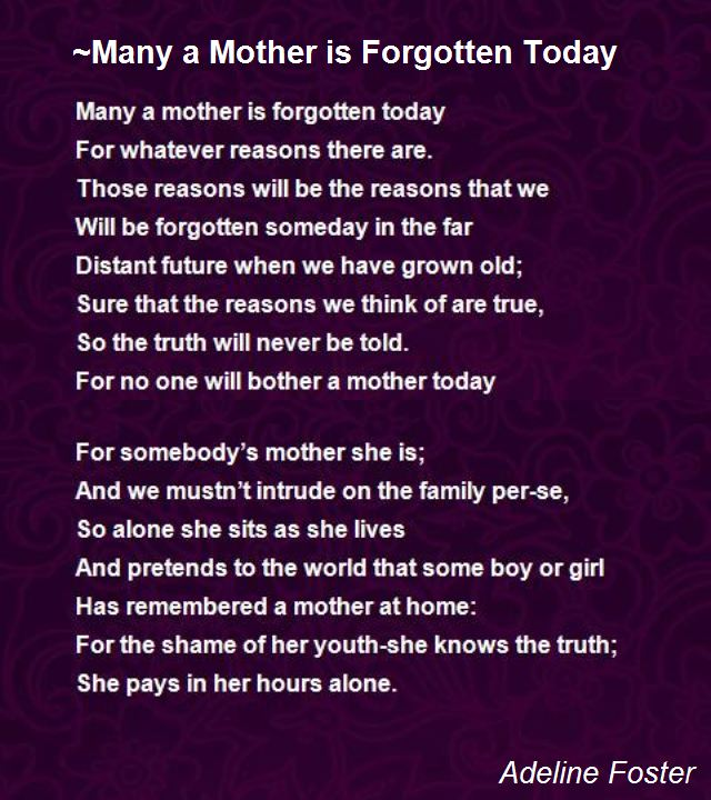 forgotten birthday poem ; many-a-mother-is-forgotten-today