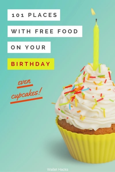 free food on your birthday ; 101-places-with-free-food-birthday-400x600