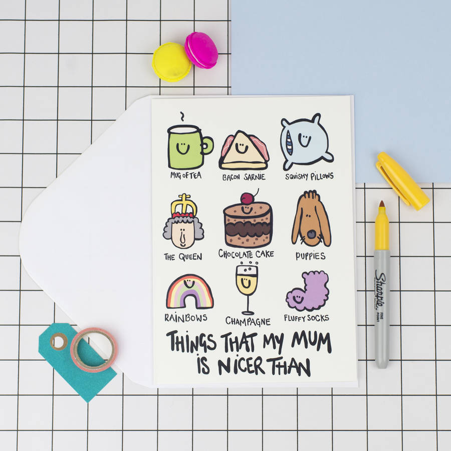 funny birthday card pics ; original_my-mum-is-nicer-than-a5-mothers-day-card