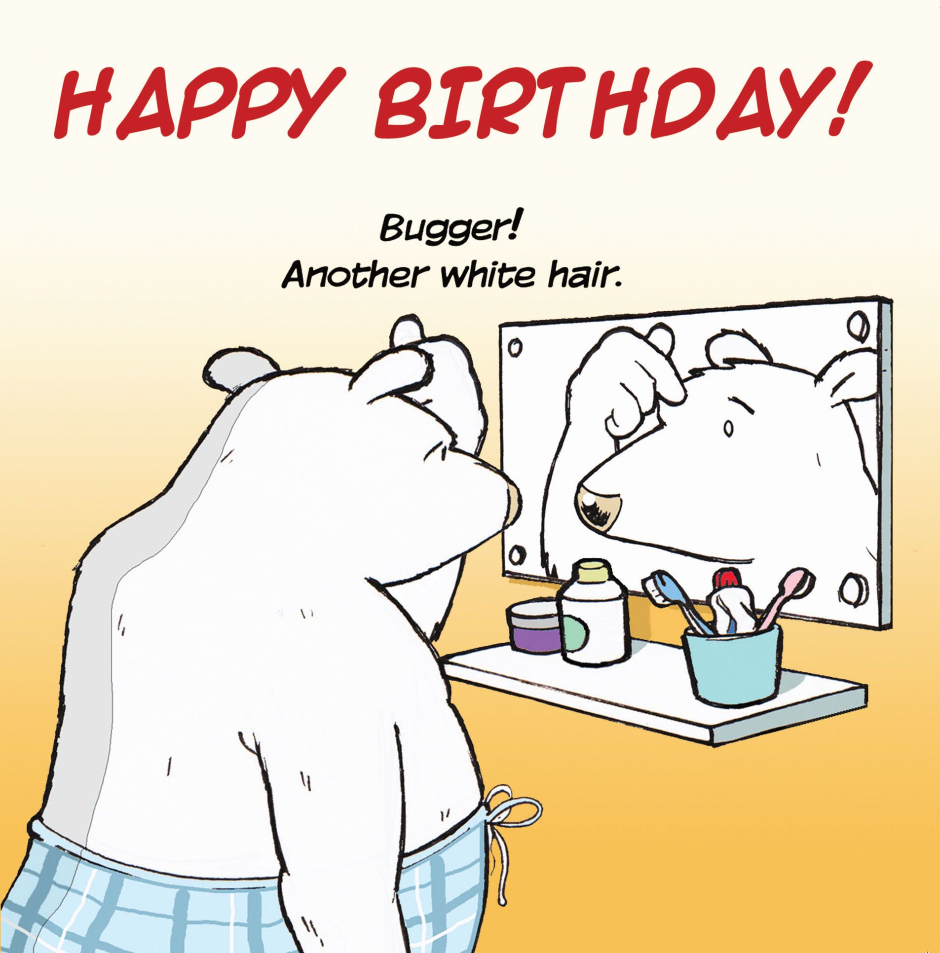 funny birthday card pics ; tw208-funny-birthday-card-another-white-hair-5292-p