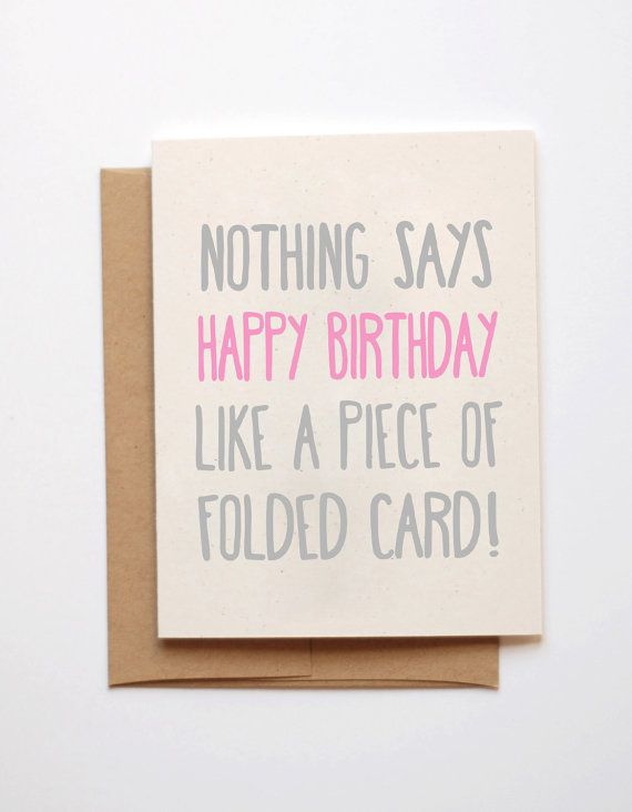 funny birthday card to a friend ; 1001ed7af2d091c0e351032e467c2dcd