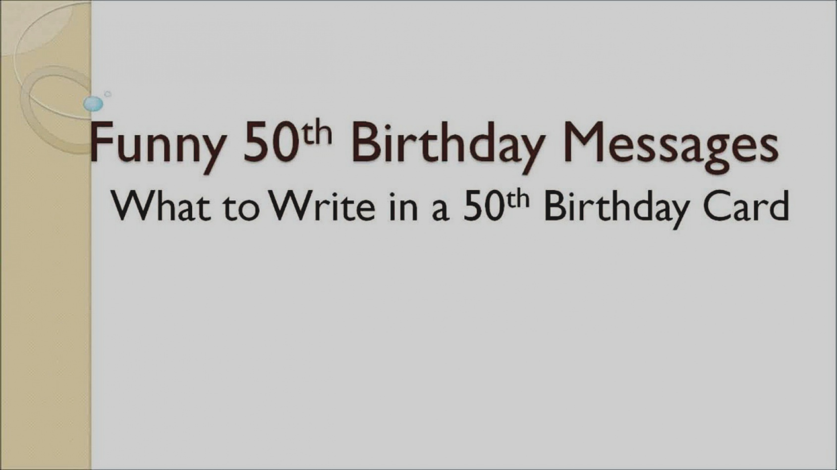 funny things to write on a 50th birthday card ; images-of-what-to-write-in-a-50th-birthday-card-funny-messages-video-dailymotion