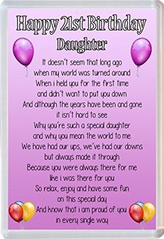 happy 21st birthday to my daughter poem ; 64c09be926ccb572d9ae20f8c388a0e3
