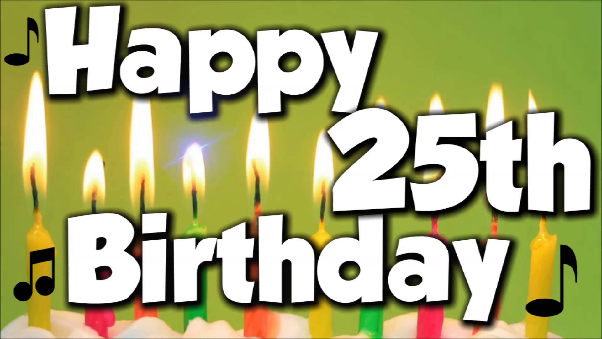 happy 25th birthday images ; maxresdefault