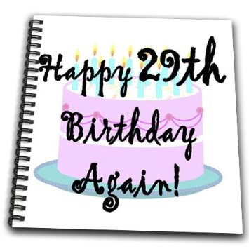 happy 29th birthday again ; evadane-funny-quotes-happy-29th-birthday-again