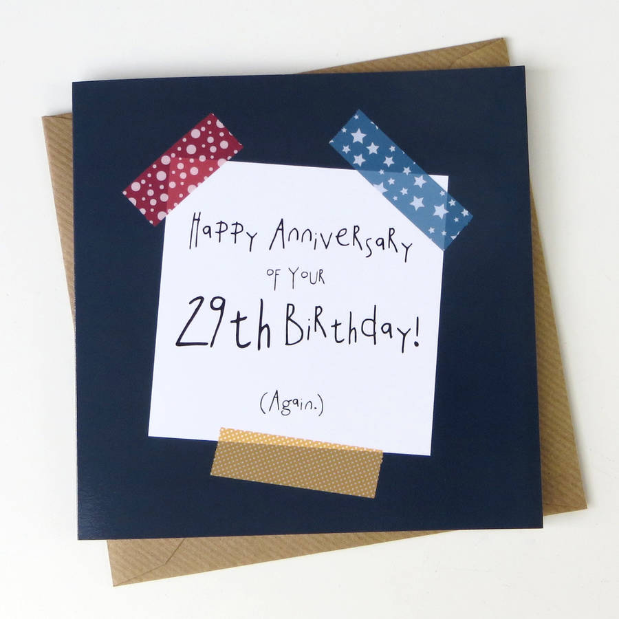 happy 29th birthday again ; original_happy-anniversary-of-your-29th-birthday-again-card