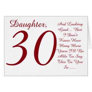 happy 30th birthday daughter ; fun_30th_birthday_daughter_red_and_white_text_card-rf9f02e3bfb8c41c3b7bafc9421a3338f_xvuak_8byvr_307