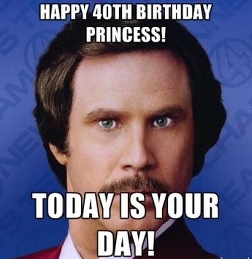 happy 40 birthday meme ; will_ferrel_happy_40th_birthday_meme1