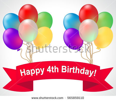 happy 4th birthday images ; stock-photo-happy-fourth-birthday-balloons-meaning-th-party-celebration-d-illustration-565859110