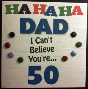 happy 50th birthday dad card ; funny-image-dad-i-cant-believe-youre-50