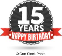 happy birthday 15 year old ; happy-birthday-15-years-retro-label-with-red-ribbon-vector-illustration-vector-clip-art_csp25295516