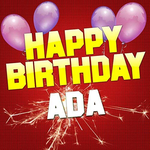 happy birthday ada ; 61jQ9Pd7xtL