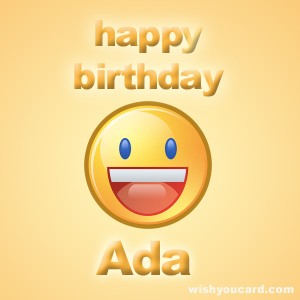 happy birthday ada ; Ada