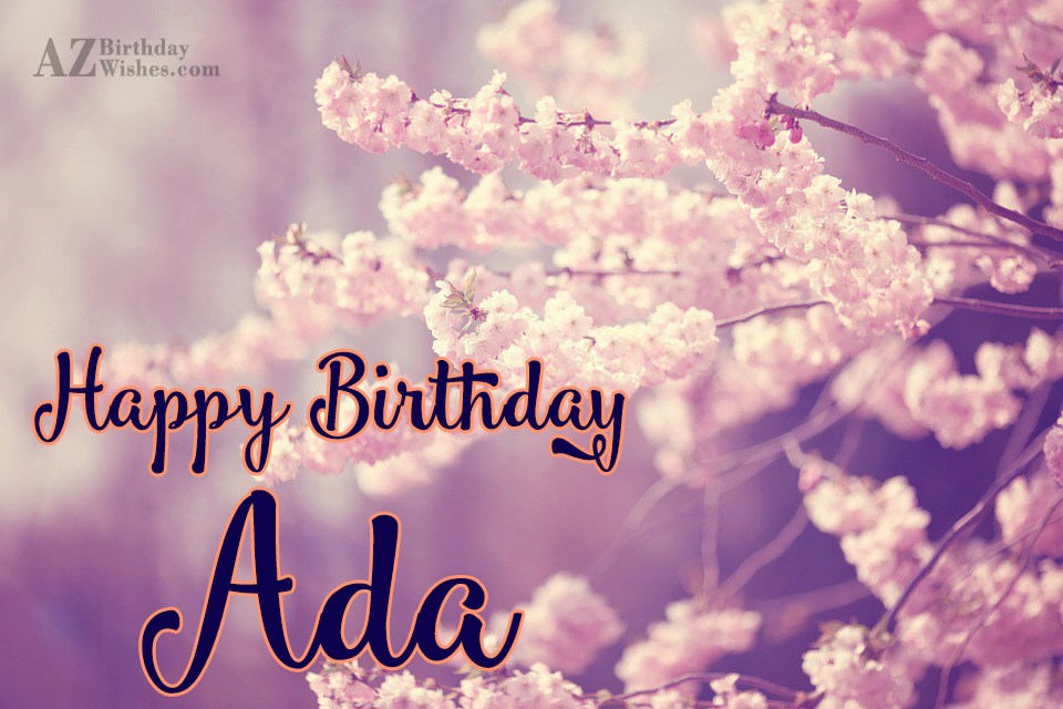 happy birthday ada ; azbirthdaywishes-birthdaypics-29696