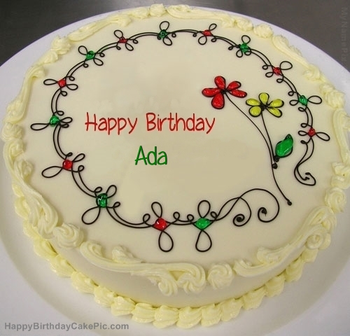 happy birthday ada ; birthday-cake-for-Ada