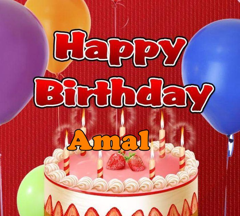 happy birthday amal ; Happy-birthday-Amal