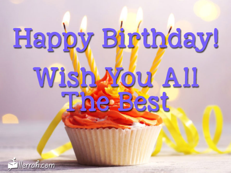 happy birthday and wish you all the best ; postcard-happybirthdaywishbest