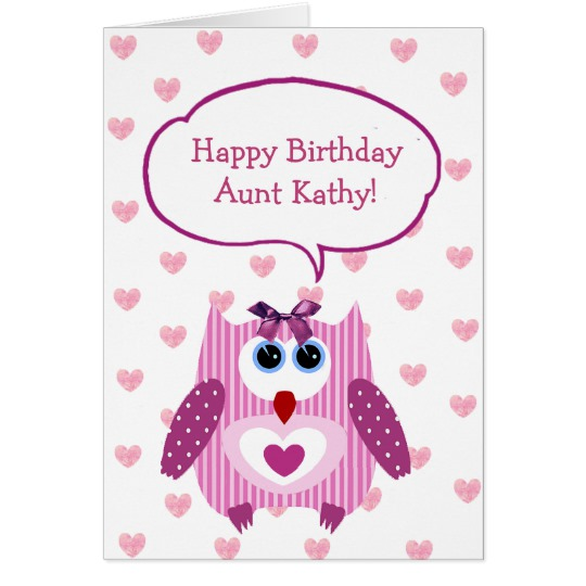 happy birthday aunt kathy ; personalised_pink_owl_happy_birthday_card_for_aunt-r35e6da21825d427a968228463f4e89bd_xvuat_8byvr_540
