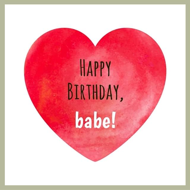 happy birthday babe poem ; HappyBirthday-babe-on-image-with-a-huge-heart